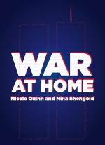 """War at Home"" by Nicole Quinn and Nina Shengold"