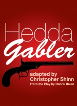"""Hedda Gabler"" adapted by Christopher Shinn from the play by Henrik Ibsen"