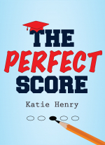 Perfect Score  by Katie Henry