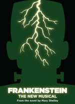 """Frankenstein, A New Musical"" by Mark Baron book and lyrics by Jeffrey Jackson original story adaptation by Gary P. Cohen"