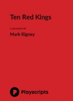 Ten Red Kings by Mark Rigney