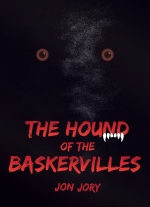 """The Hound of the Baskervilles"" a mystery adapted by Jon Jory"