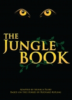 The Jungle Book adapted by Monica Flory, based on the stories by Rudyard Kipling