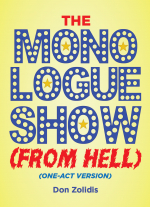 The Monologue Show (From Hell) by Don Zolidis