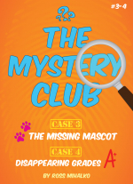 The Mystery Club - Episodes 3 & 4 by Ross Mihalko