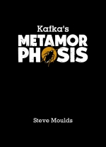 """Kafka's Metamorphosis"" by Steve Moulds"