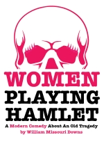 Women Playing Hamlet by William Missouri Downs