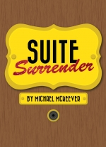 """Suite Surrender"" by Michael McKeever"
