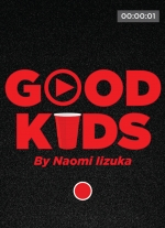 Good Kids by Naomi Iizuka
