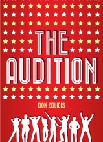 The Audition: Stay-At-Home Edition by Don Zolidis