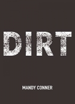 """dirt"" by Mandy Conner"