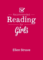 """Recommended Reading for Girls"" by Ellen Struve"