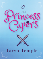 The Princess Capers by Taryn Temple