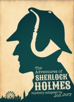 """The Adventures of Sherlock Holmes"" adapted by Jon Jory"