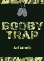 """Booby Trap"" by Ed Monk"
