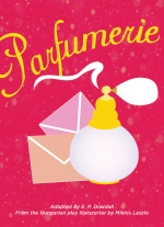 """Parfumerie"" adapted by E. P. Dowdall"