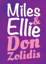 """Miles and Ellie"" by Don Zolidis"