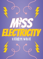 """Miss Electricity"" by Kathryn Walat"