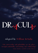 """Dracula"" adapted by William McNulty, originally dramatized by John L. Balderston and Hamilton Deane from Bram Stoker&#39s world-famous novel, Dracula"