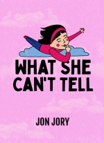 """What She Can't Tell"" by Jon Jory"