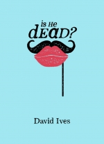 Is He Dead? adapted by David Ives