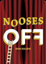 Nooses Off by Don Zolidis