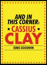 And in This Corner, Cassius Clay