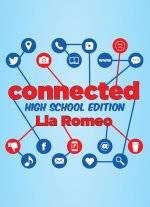 Connected (high school edition) by Lia Romeo