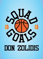 """Squad Goals"" by Don Zolidis"