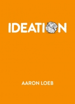 'Ideation' by Aaron Loeb
