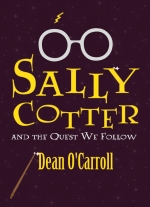 """Sally Cotter and the Quest We Follow"" by Dean O&#39Carroll"