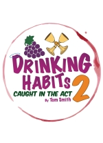 Drinking Habits 2: Caught in the Act by Tom Smith
