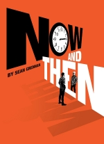 """Now and Then"" by Sean Grennan"