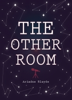 """The Other Room"" by Ariadne Blayde"