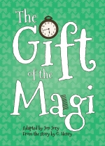 The Gift of the Magi adapted by Jon Jory, from the story by O. Henry