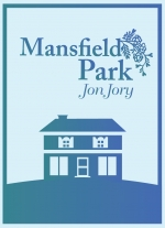 """Mansfield Park"" adapted by Jon Jory"