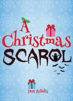 A Christmas Scarol by Don Zolidis