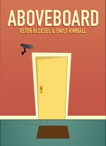 Aboveboard by Peter Bloedel, Emily Kimball
