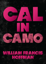 Cal in Camo by William Francis Hoffman
