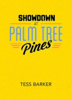 """Showdown At Palm Tree Pines"" by Tess Barker"