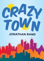"""Crazytown"" by Jonathan Rand"
