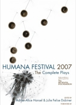 Humana Festival 2007: The Complete Plays