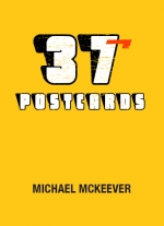 37 Postcards by Michael McKeever