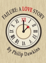 """Failure: A Love Story"" by Philip Dawkins"