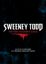 Sweeney Todd: On the Razor's Edge