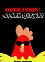 Operation Chicken Takeover: A Stay-At-Home Play