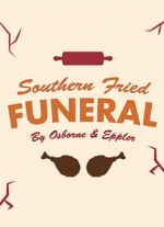 Southern Fried Funeral by Osborne & Eppler