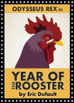 Year of the Rooster by Eric Dufault