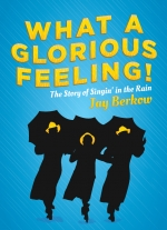 """What a Glorious Feeling!"" by Jay Berkow"