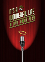 """It&#39s a Wonderful Life: A Live Radio Play"" adapted by Joe Landry"